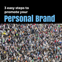 3 easy steps to promote your personal brand